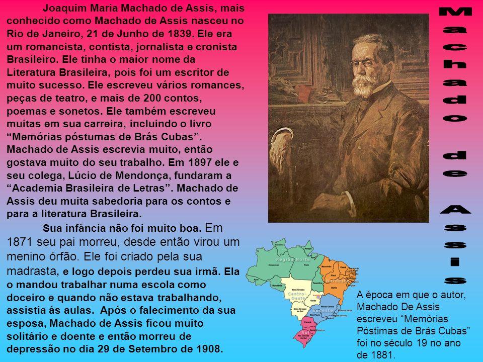 Joaquim Maria Machado de Assis, mais conhecido como Machado de Assis nasceu no Rio de Janeiro, 21 de Junho de 1839. Ele era um romancista, contista, j