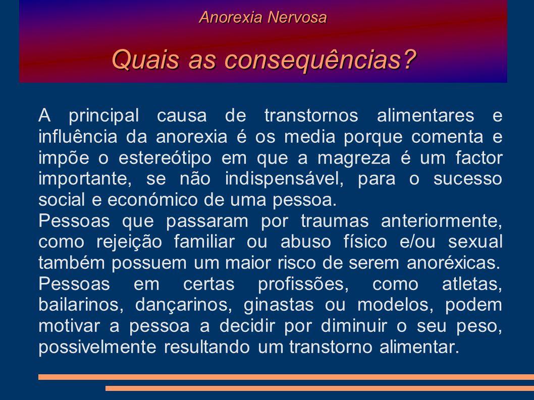 Anorexia Nervosa Como se pode curar ou ultrapassar a situação.