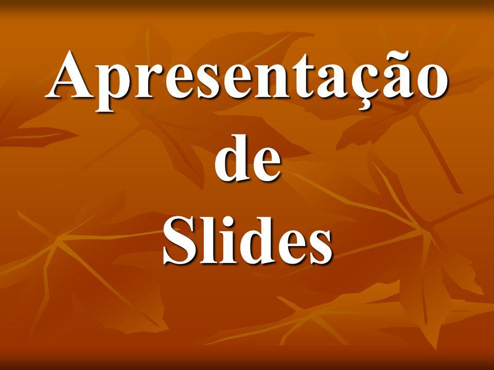 Apresentação de Slides