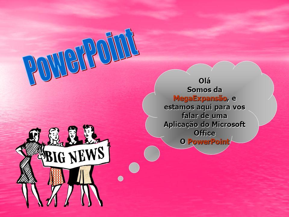 O que é o PowerPoint É uma aplicação que permite a criação de diapositivos, com cores, imagens, sons, objectos de outras aplicações, podendo também ser utilizado para elaboração de acetatos/folhetos É uma aplicação que permite a criação de diapositivos, com cores, imagens, sons, objectos de outras aplicações, podendo também ser utilizado para elaboração de acetatos/folhetos