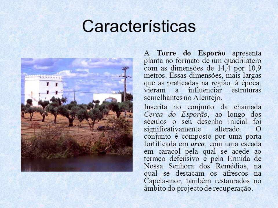 Características A Torre do Esporão apresenta planta no formato de um quadrilátero com as dimensões de 14,4 por 10,9 metros. Essas dimensões, mais larg