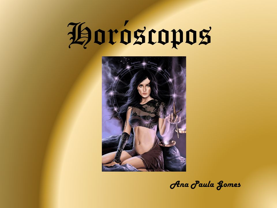 Horóscopos Ana Paula Gomes