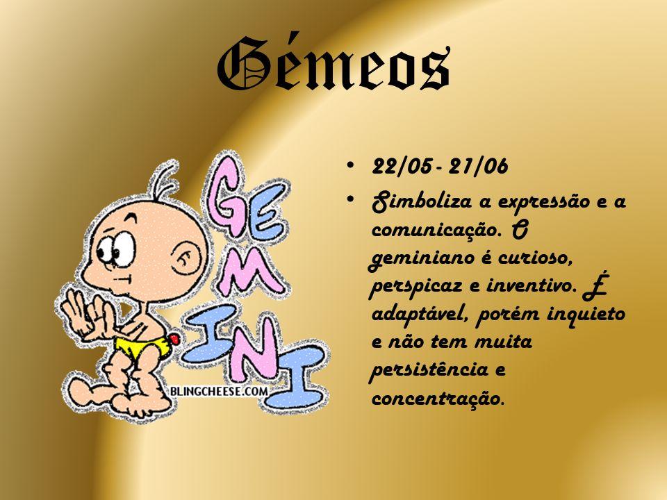 Carangueijo 22/06 - 22/07 Representa a emoção, a intuição e a maternidade.