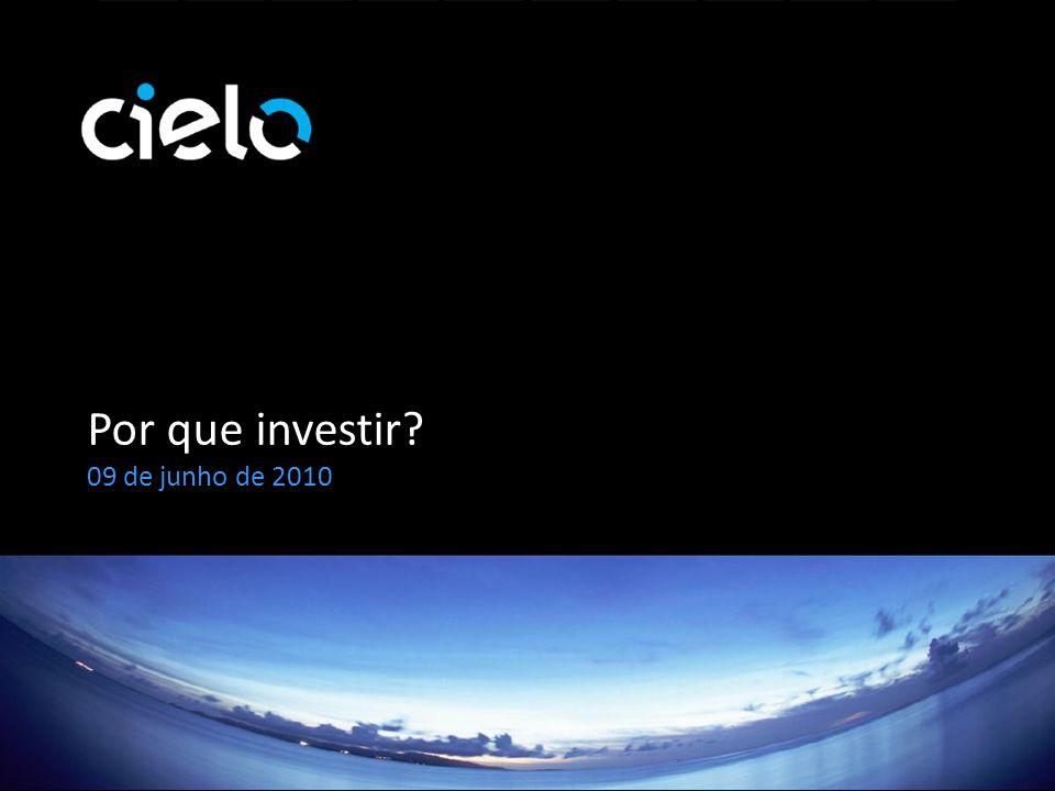 Por que investir? 09 de junho de 2010