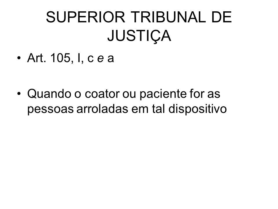 SUPERIOR TRIBUNAL DE JUSTIÇA Art.