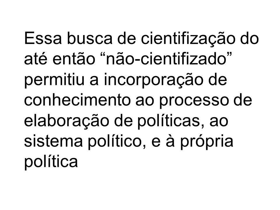 Historicamente a institucionalização da analise de política pode ser interpretada como: a) uma cientifização das funções da organização e do armazenam