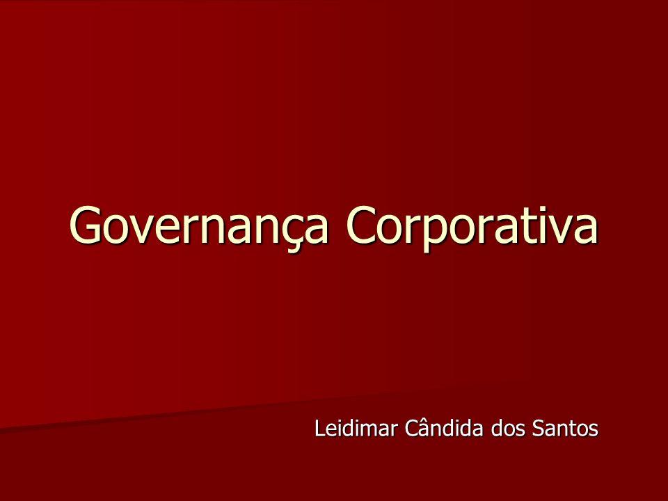 Governança Corporativa Leidimar Cândida dos Santos