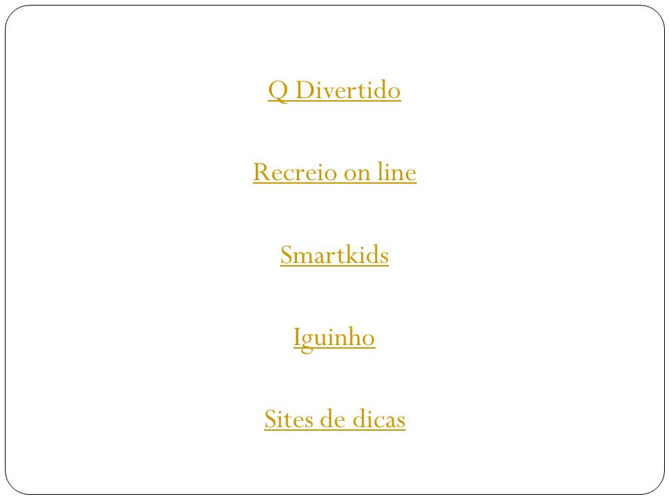 Q Divertido Recreio on line Smartkids Iguinho Sites de dicas