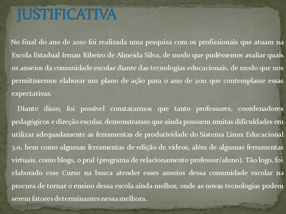 No final do ano de 2010 foi realizada uma pesquisa com os profissionais que atuam na Escola Estadual Irman Ribeiro de Almeida Silva, de modo que pudés