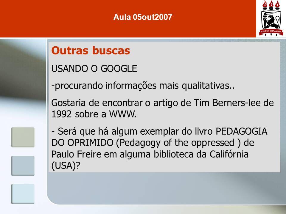 Outras buscas USANDO O GOOGLE -procurando informações mais qualitativas.. Gostaria de encontrar o artigo de Tim Berners-lee de 1992 sobre a WWW. - Ser