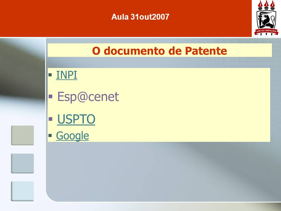 O documento de Patente INPI Esp@cenet USPTO Google