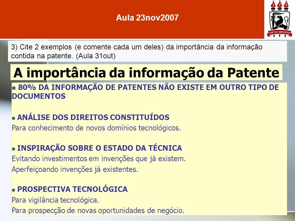 3) Cite 2 exemplos (e comente cada um deles) da importância da informação contida na patente.