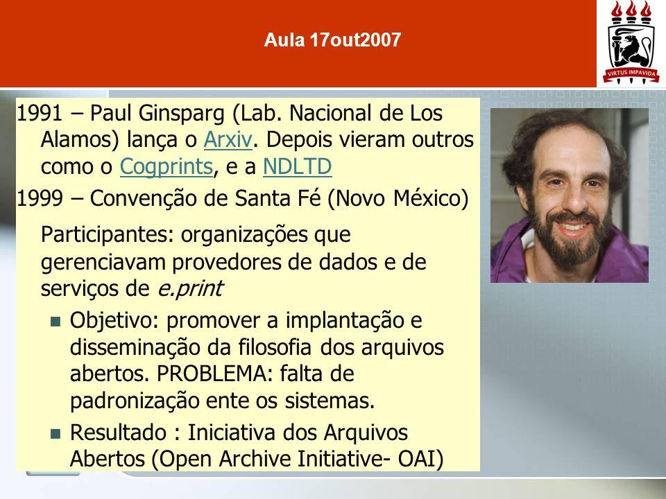1991 – Paul Ginsparg (Lab. Nacional de Los Alamos) lança o Arxiv.
