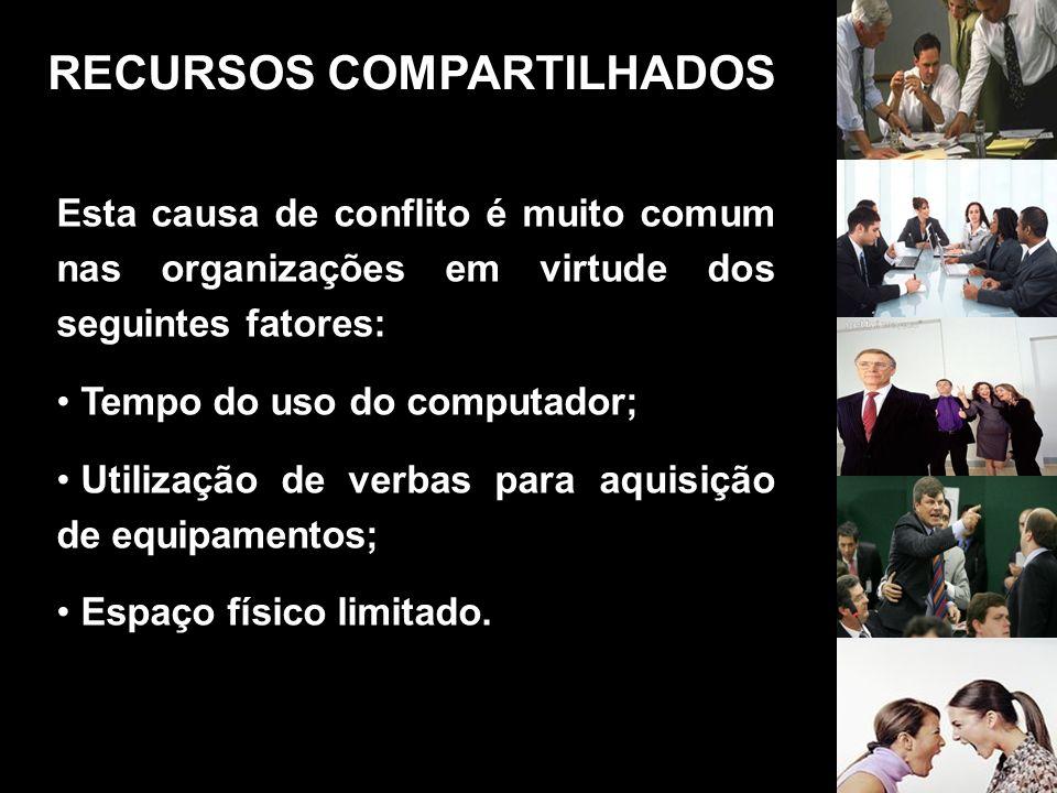 Esta causa de conflito é muito comum nas organizações em virtude dos seguintes fatores: Tempo do uso do computador; Utilização de verbas para aquisiçã
