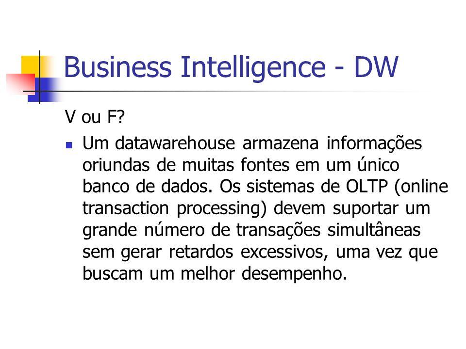 Business Intelligence - DW V ou F.