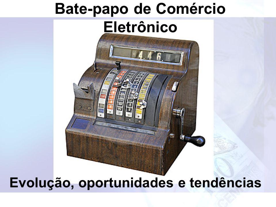 Bate-papo de Comércio Eletrônico Evolução, oportunidades e tendências