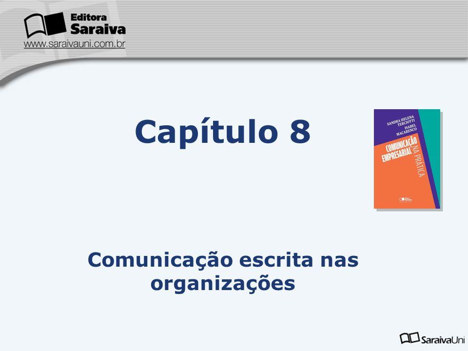 Capa da Obra Capítulo 8 Comunicação escrita nas organizações Como tornar a leitura fácil e agradável.
