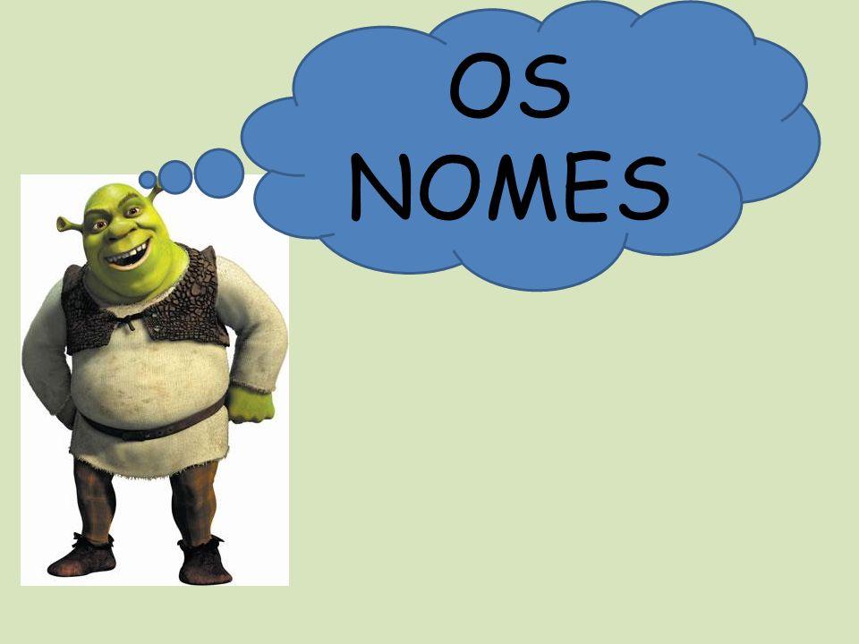 OS NOMES
