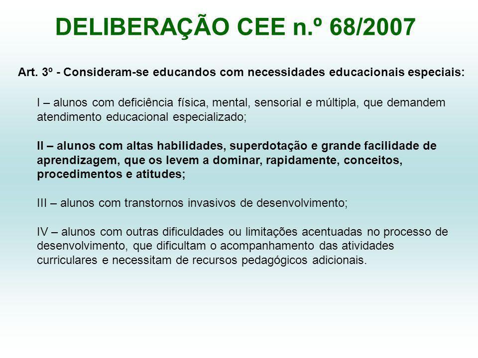 DELIBERAÇÃO CEE n.º 68/2007 Art.