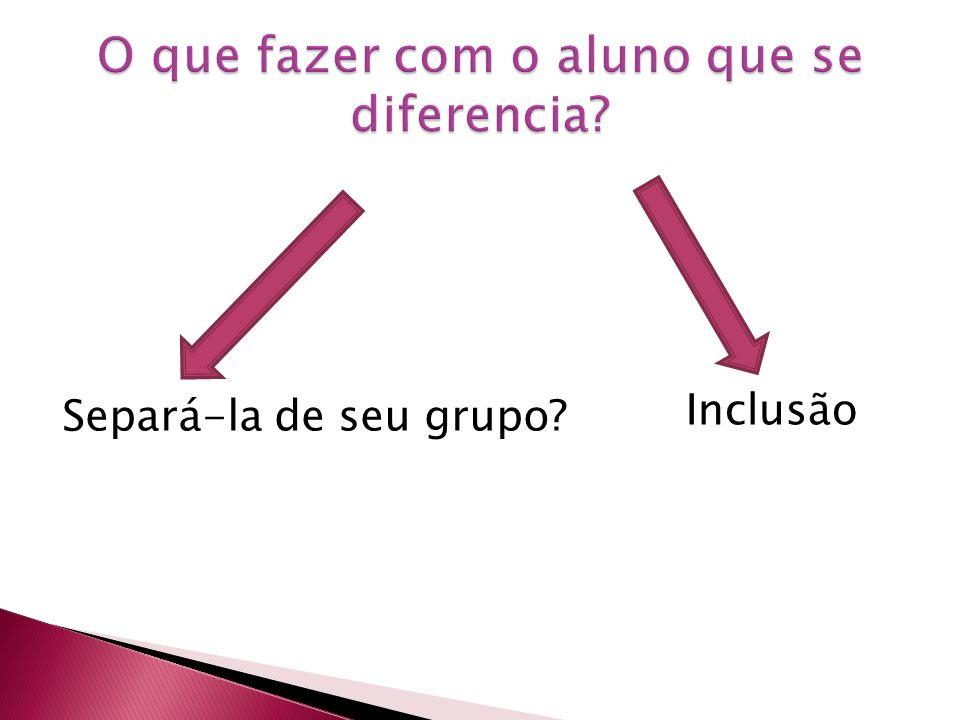 Rever paradigmas Celebrar a diferença como sinônimo de igualdade.