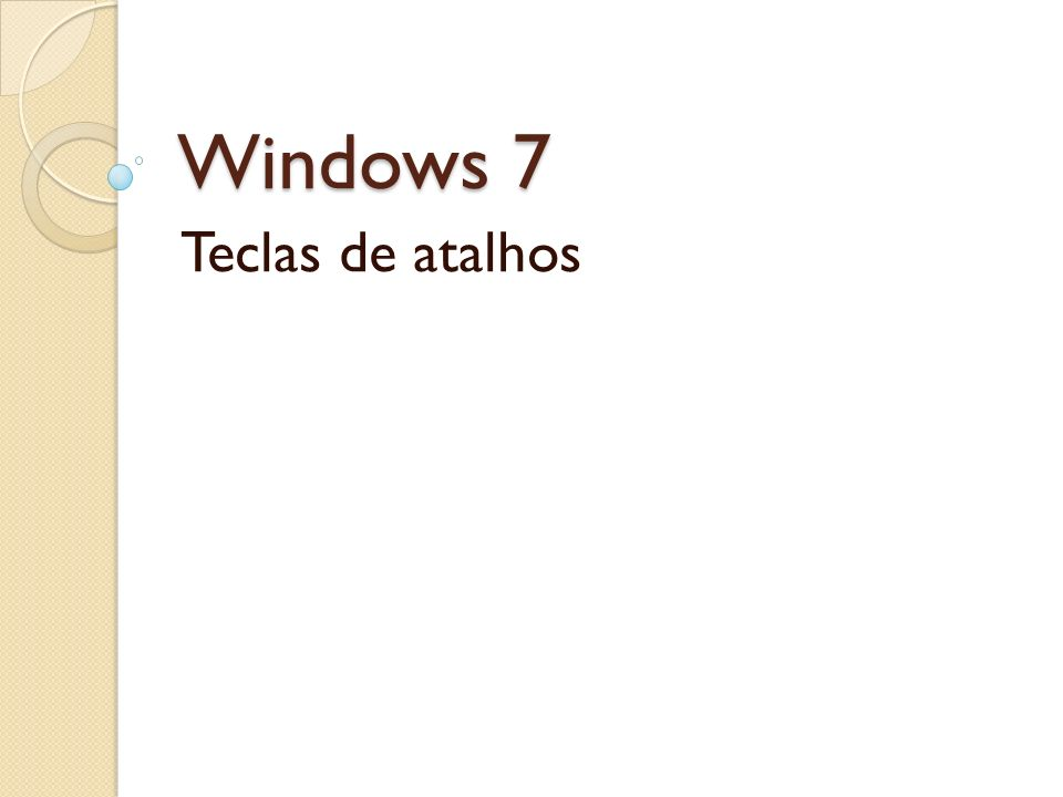 Windows 7 Teclas de atalhos