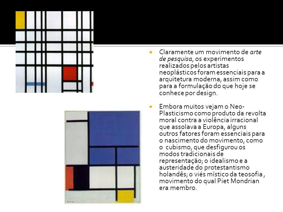 Claramente um movimento de arte de pesquisa, os experimentos realizados pelos artistas neoplásticos foram essenciais para a arquitetura moderna, assim