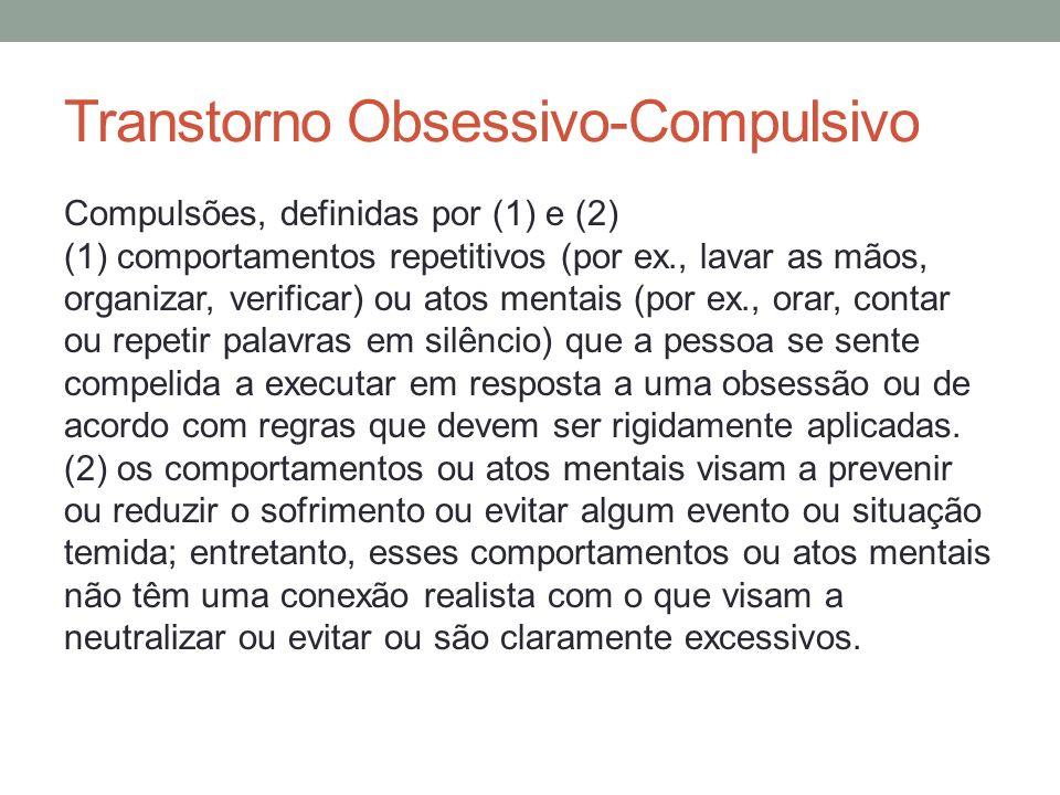 Transtorno Obsessivo-Compulsivo B.