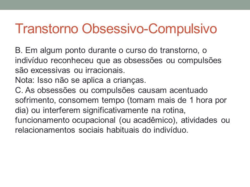 Transtorno Obsessivo-Compulsivo D.