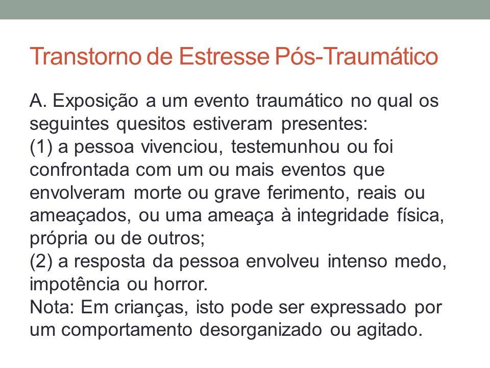 Transtorno de Estresse Pós-Traumático B.