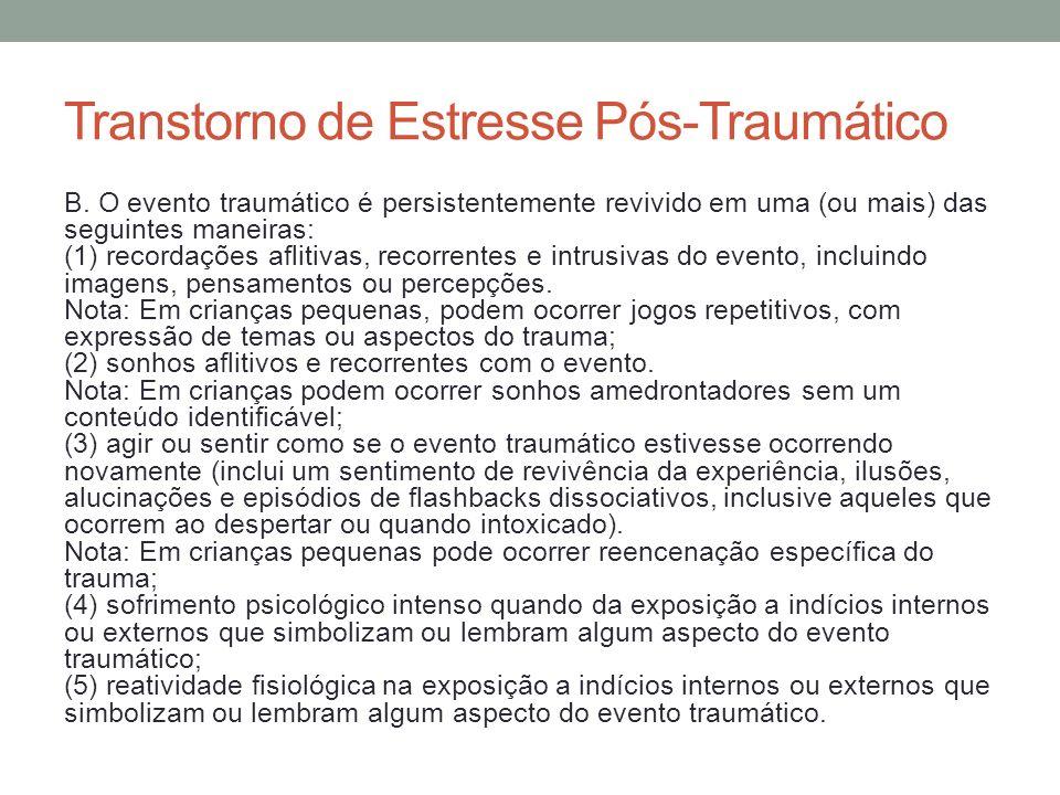 Transtorno de Estresse Pós-Traumático C.