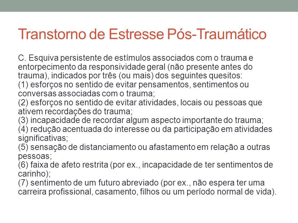 Transtorno de Estresse Pós-Traumático D.