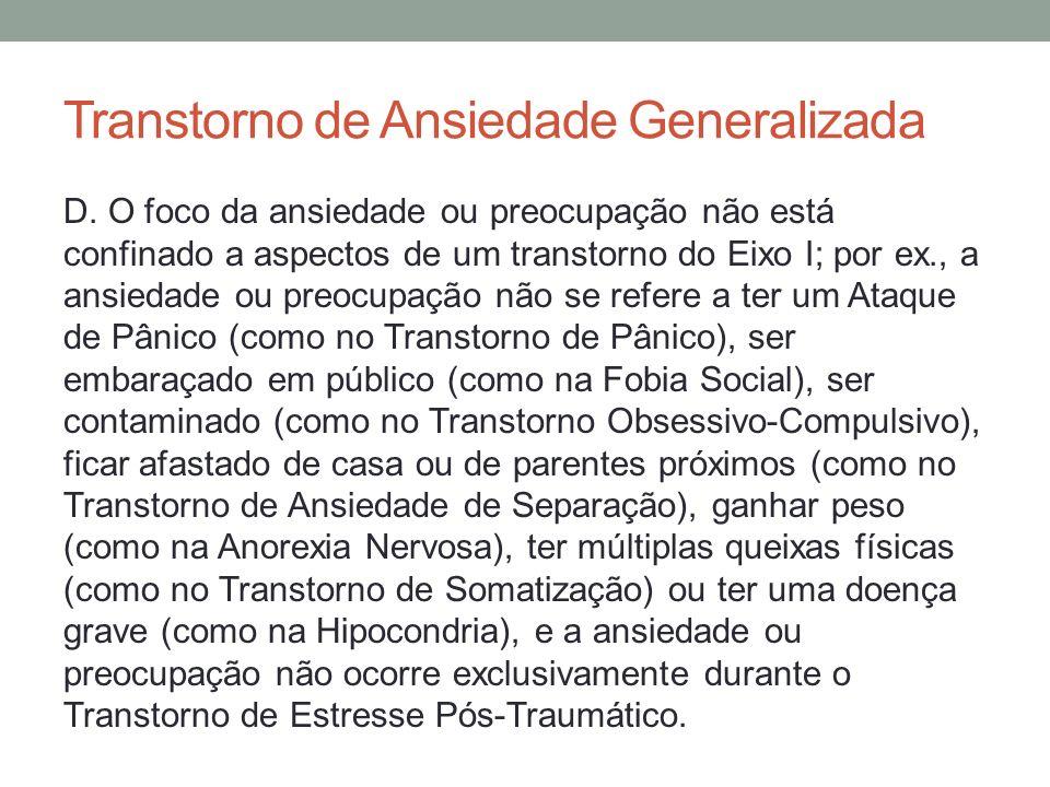 Transtorno de Ansiedade Generalizada E.