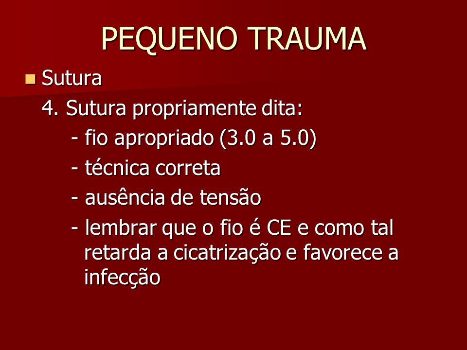 PEQUENO TRAUMA Sutura Sutura 5.