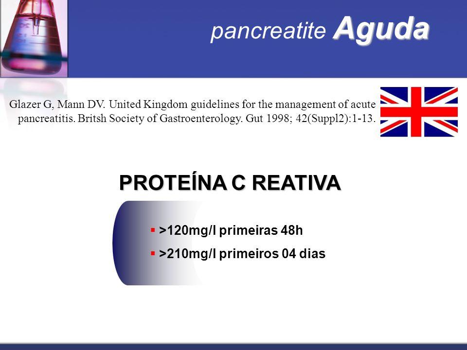 Aguda pancreatite Aguda Glazer G, Mann DV. United Kingdom guidelines for the management of acute pancreatitis. Britsh Society of Gastroenterology. Gut