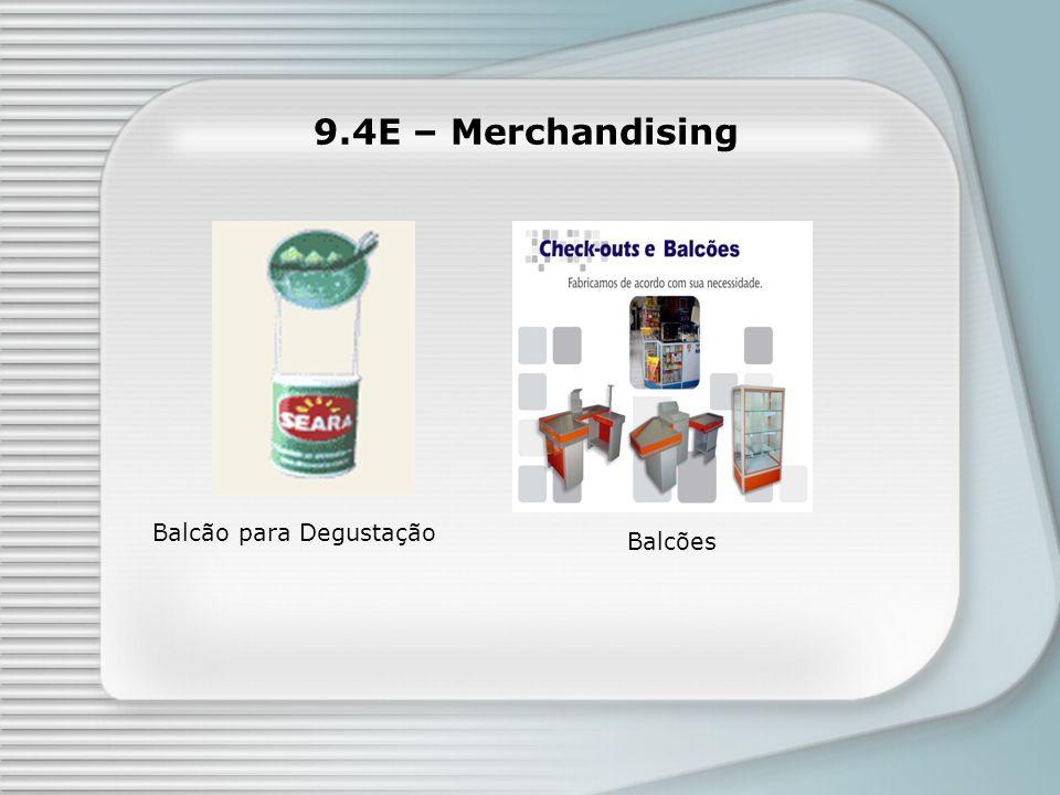 9.4E – Merchandising Balcões Balcão para Degustação