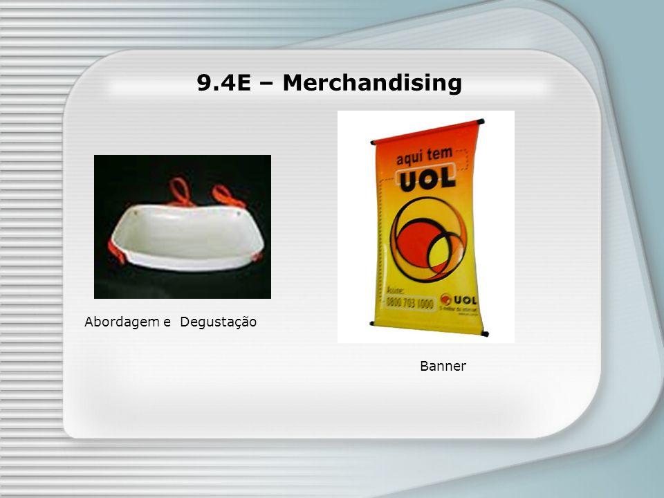 9.4E – Merchandising Banner Abordagem e Degustação