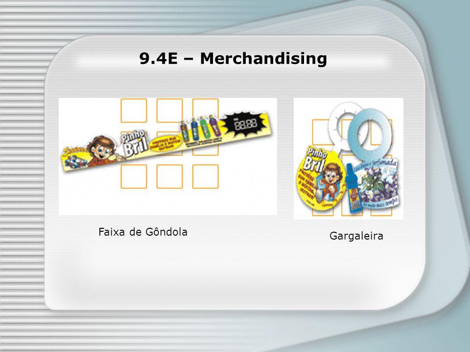 9.4E – Merchandising Gargaleira Faixa de Gôndola