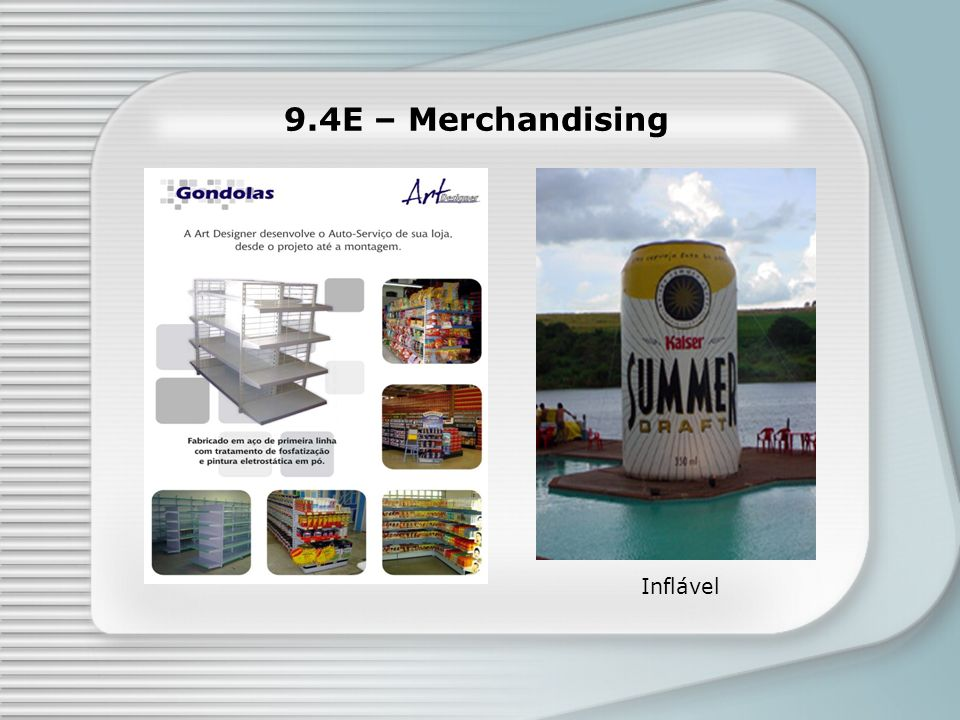 9.4E – Merchandising Inflável Faixa de Gôndola