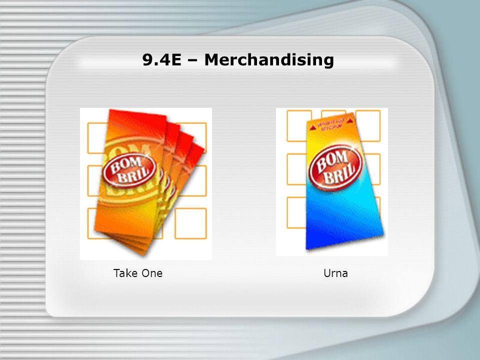 9.4E – Merchandising UrnaTake One