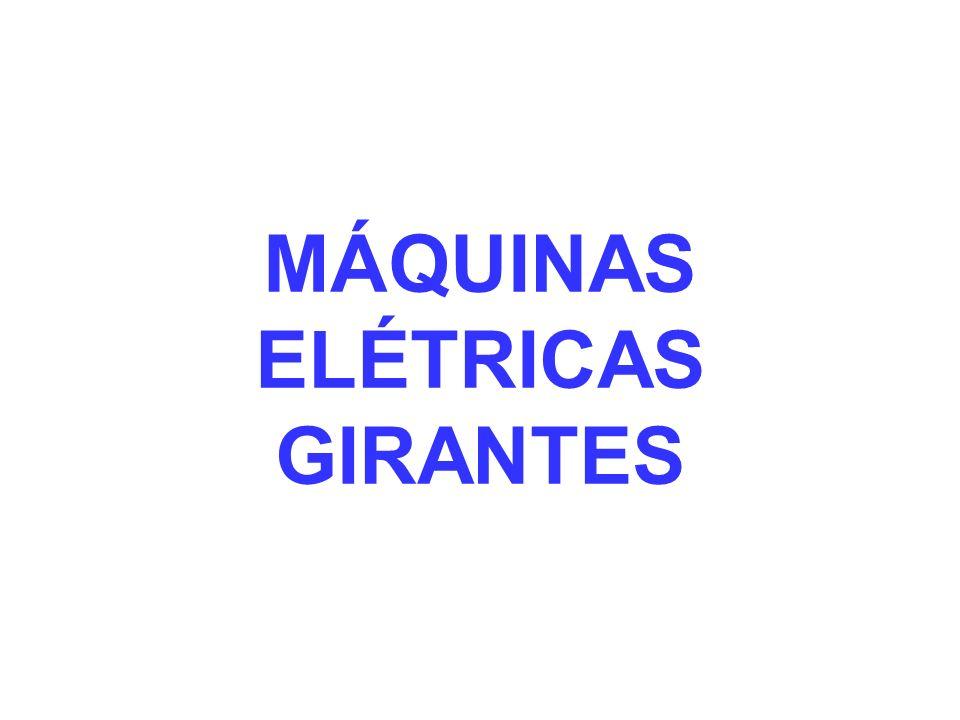 MÁQUINAS ELÉTRICAS GIRANTES