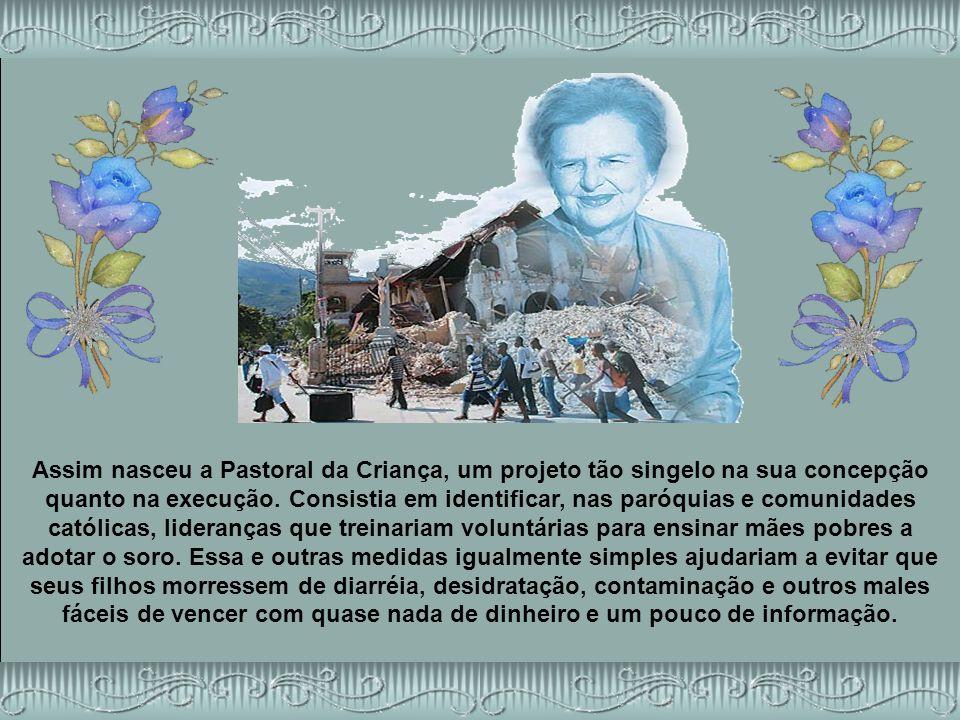Fundadora da Pastoral da Criança, a médica Zilda Arns dedicou a existência a minorar o sofrimento dos despossuídos e a evitar o desperdício da vida.