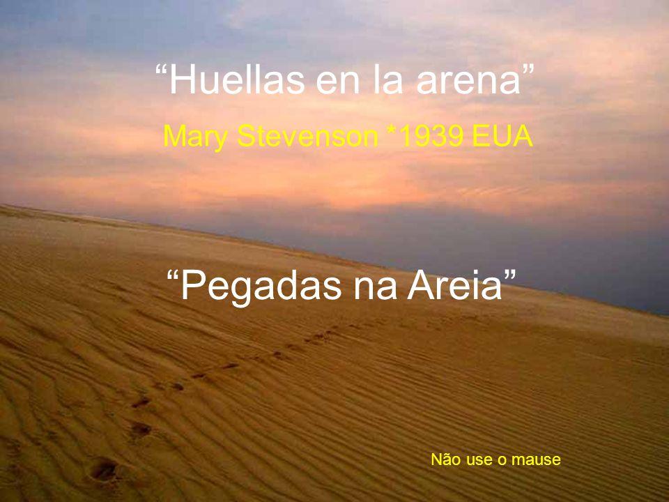 Huellas en la arena Mary Stevenson *1939 EUA Não use o mause Pegadas na Areia