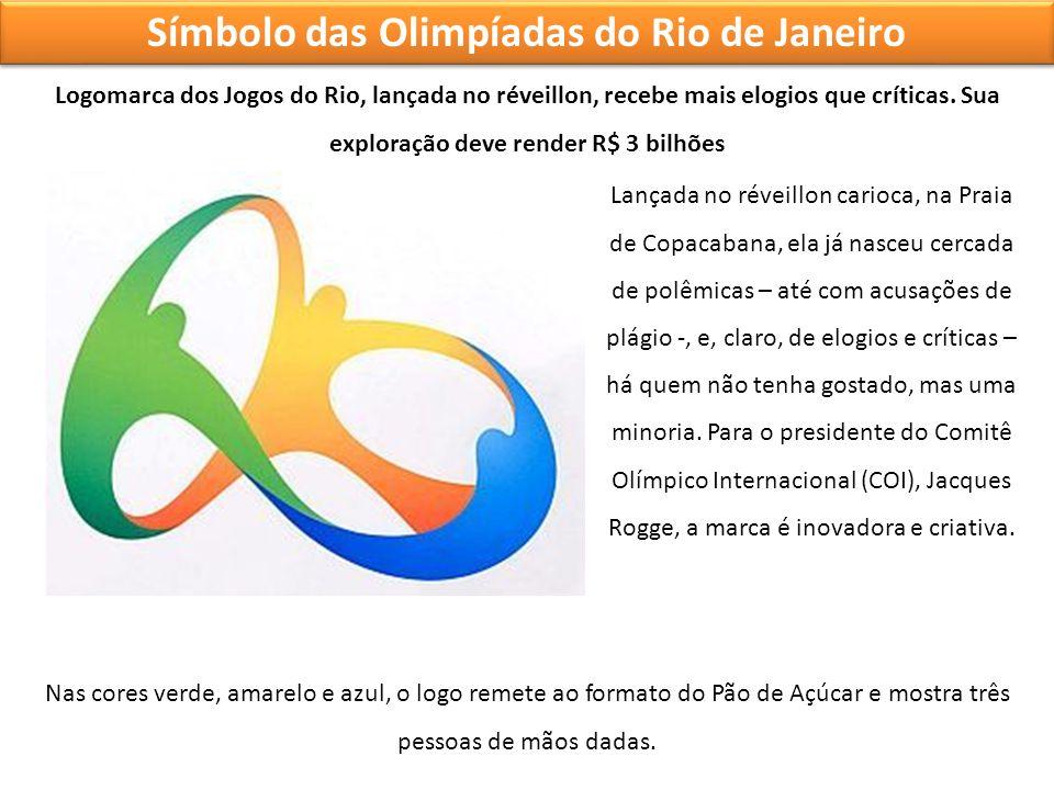 Símbolo das Olimpíadas do Rio de Janeiro Logomarca dos Jogos do Rio, lançada no réveillon, recebe mais elogios que críticas. Sua exploração deve rende