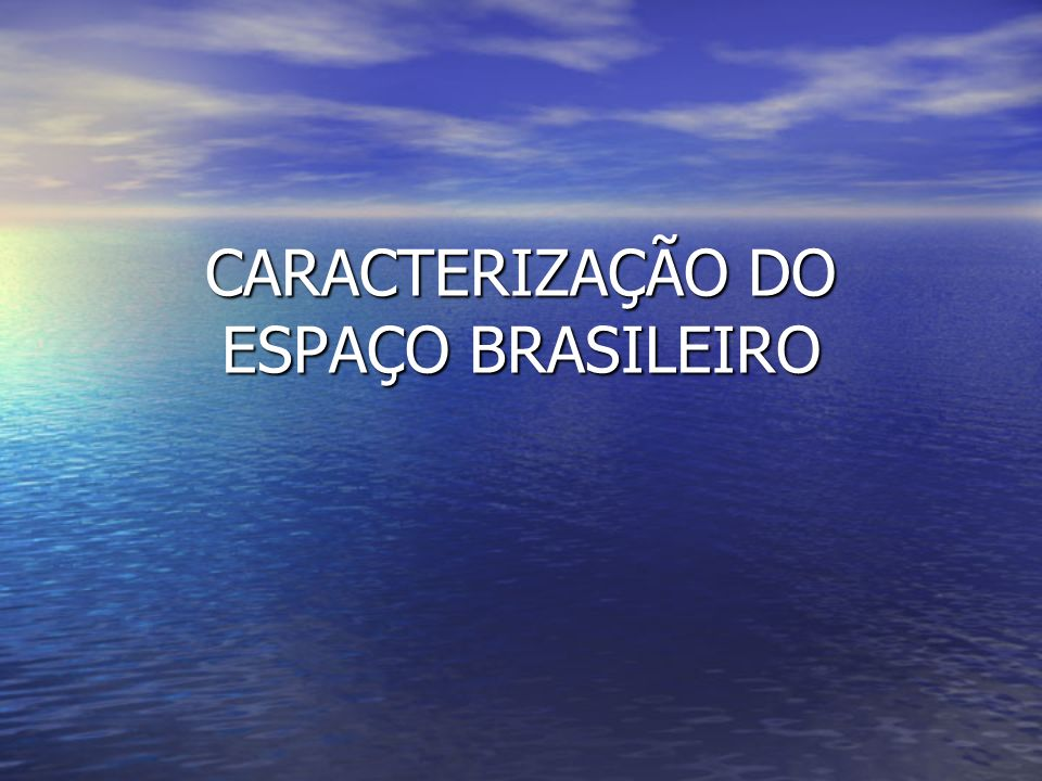 ESTRUTURA GEOLÓGICA E RELEVO DO BRASIL AULA 2