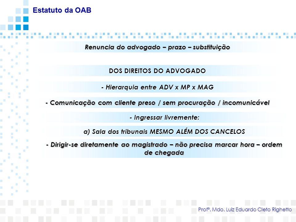 1/2 das receitas do CS deduzidos os gastos vão a CAASC Estatuto da OAB Profº.