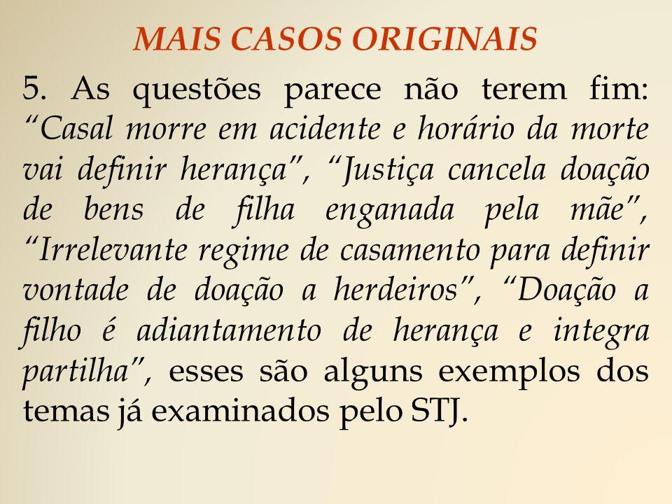 MAIS CASOS ORIGINAIS 5.