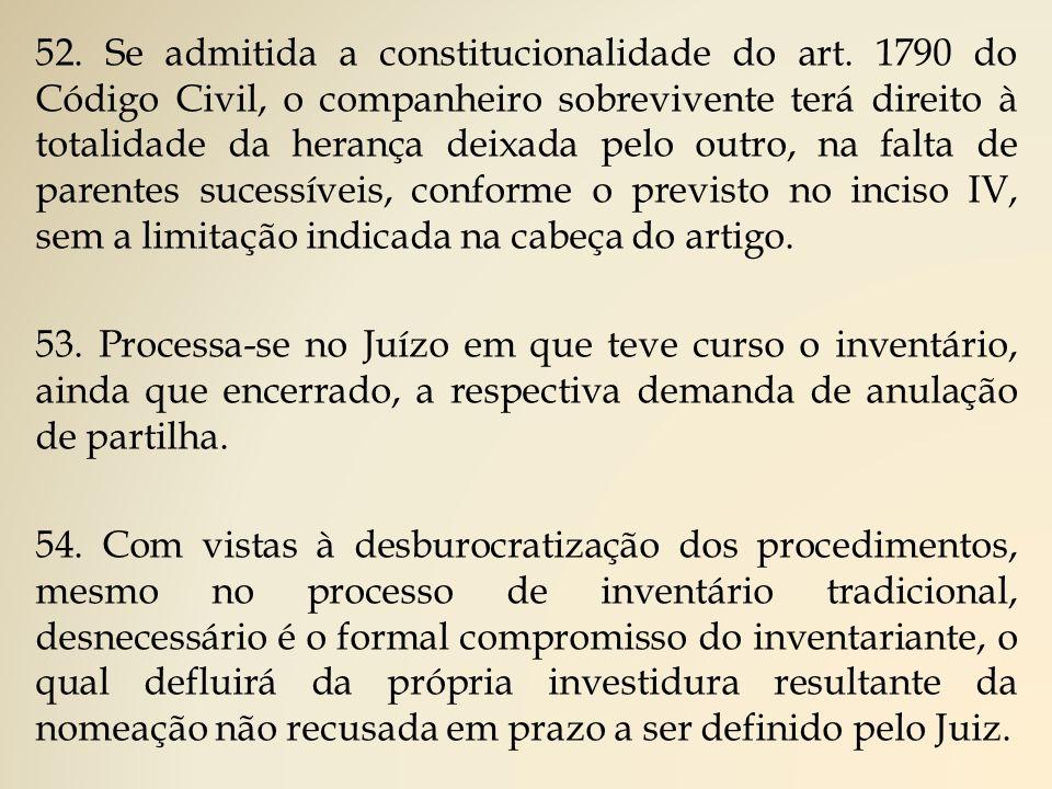52.Se admitida a constitucionalidade do art.