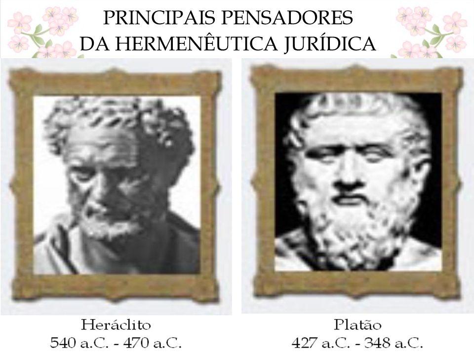 PRINCIPAIS PENSADORES DA HERMENÊUTICA JURÍDICA