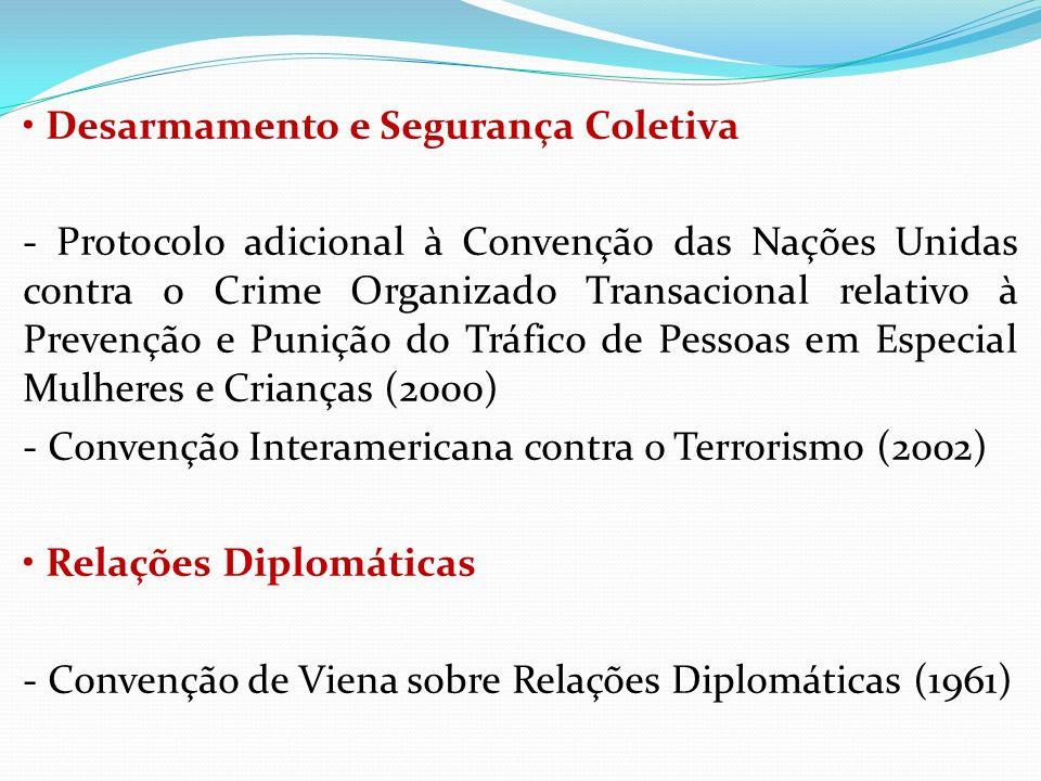 Desarmamento e Segurança Coletiva - Protocolo adicional à Convenção das Nações Unidas contra o Crime Organizado Transacional relativo à Prevenção e Pu