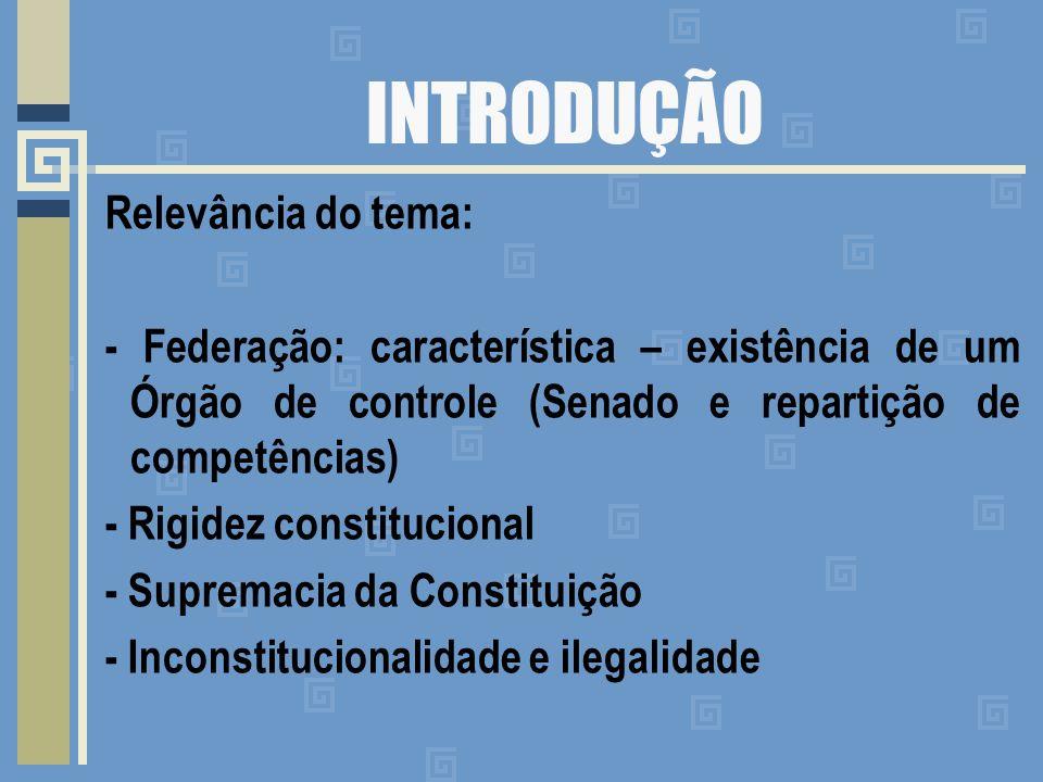 Formas de controle da constitucionalidade a) Controle preventivo: tem por objetivo impedir o ingresso de normas no sistema, que em seu projeto já mostram desconformidade com as disposições constitucionais.